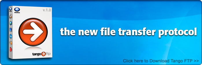 Tango FTP Client - the new file transfer protocol